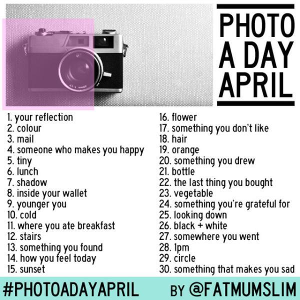 April Instagram Photo A Day Challenge Photoadayapril