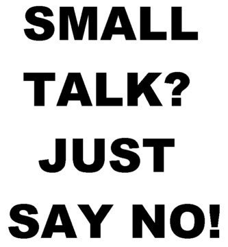 Small Talk Quotes