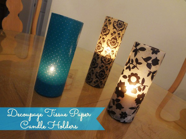 Mod Podge Decoupage-Tissue-Paper-Candle-Holders Craft