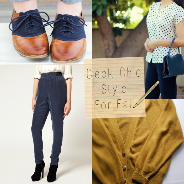Fashion Friday: Geek Chic Essentials, Fall 2013