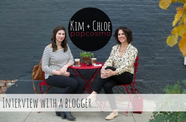 Interview With A Blogger(s): Kim And Chloe From Popcosmo!