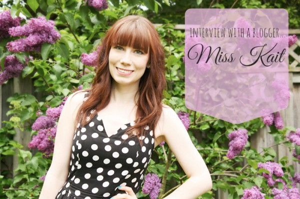 Interview With A Blogger: Miss Kait