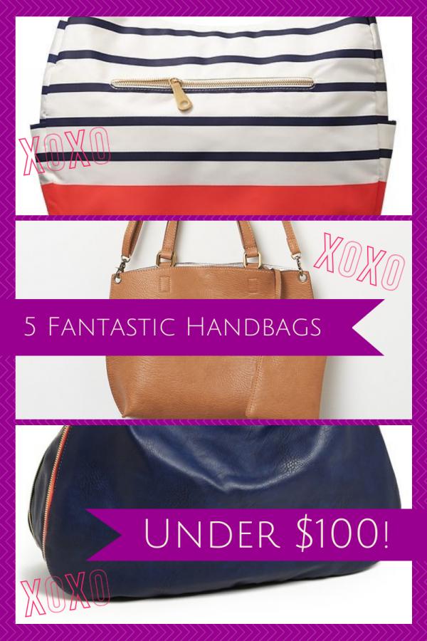 5 Handbags Under $100