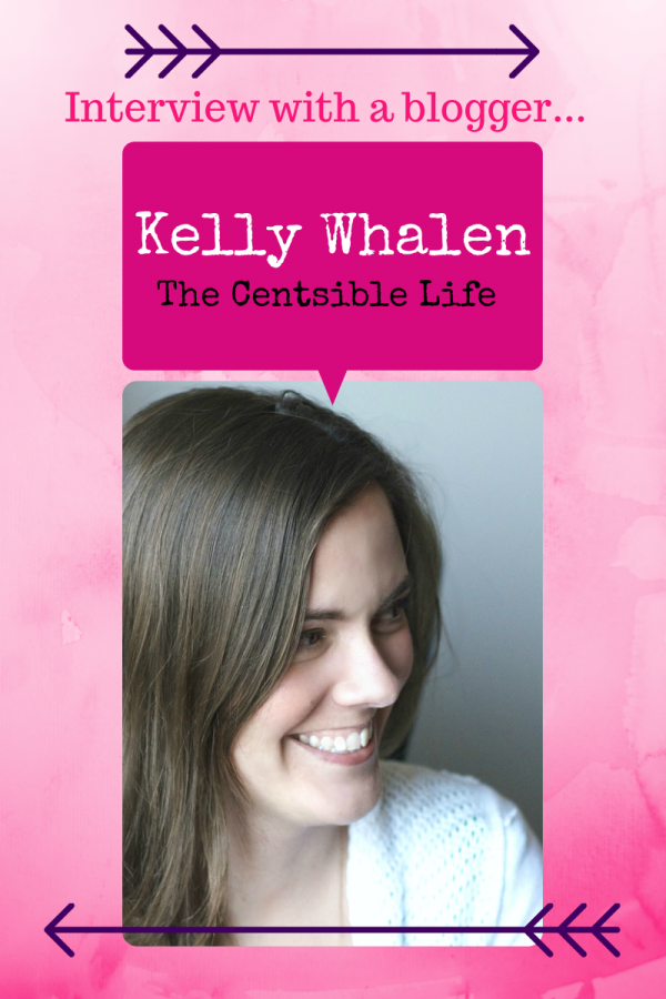 Interview With A Blogger: Kelly Whalen, The Centsible Life