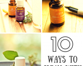 10 Ways To Clean With Essential Oils