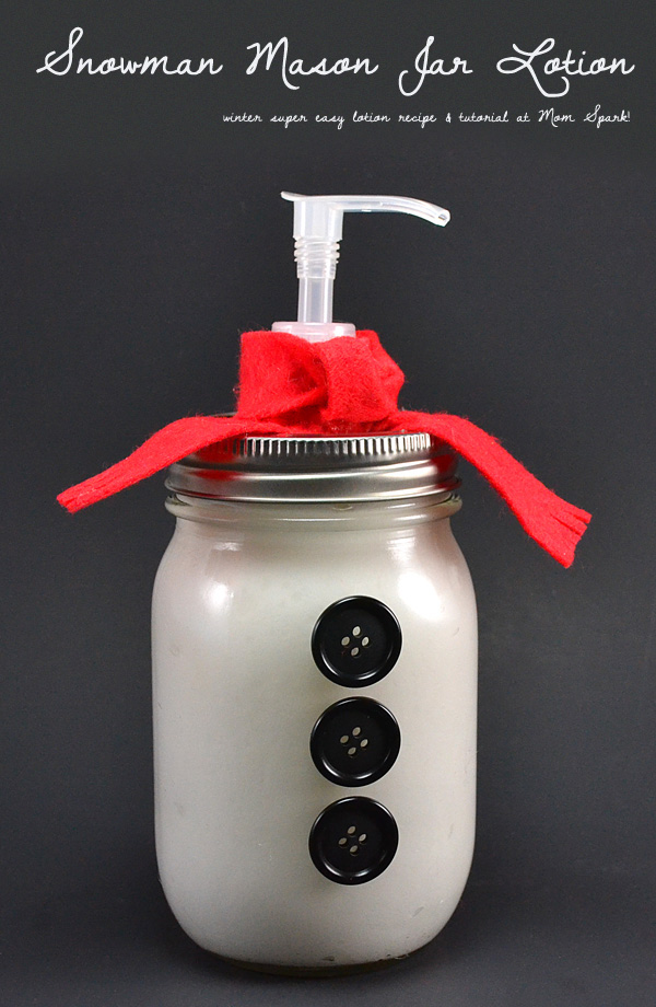 Snowman Mason Jars - Turn a mason jar into a lotion dispenser and check out this super easy homemade lotion recipe!