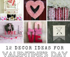 12 Decor Ideas For Valentine's Day