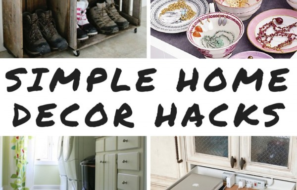 9 Simple Home Decor Hacks