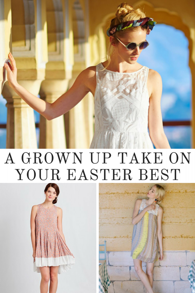 A Grown Up Take On Your Easter Best