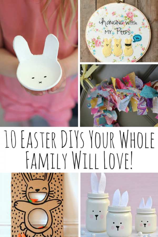 10 Easter DIYs Your Whole Family Will Love!