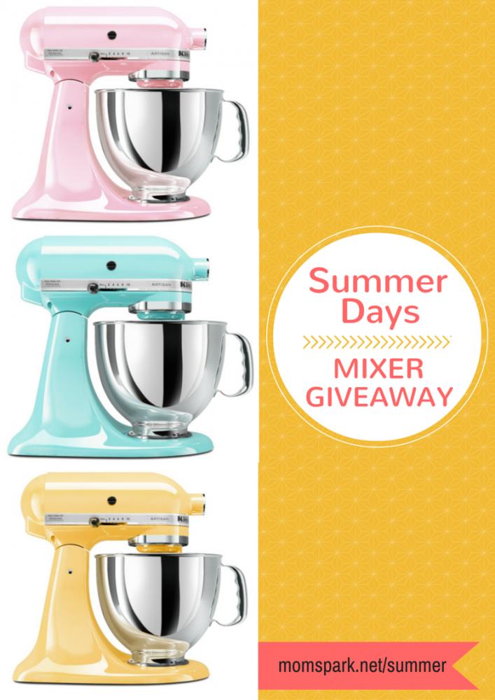 Summer Days Stand Kitchenaid Mixer Giveaway Mom Spark