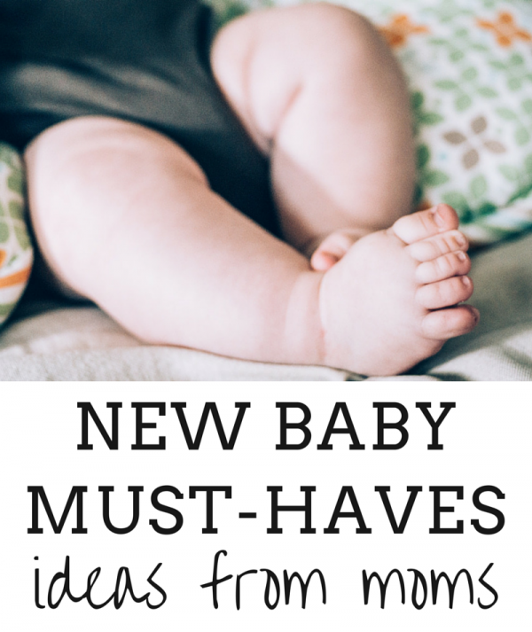 New Baby Must-Haves: Ideas From Moms!
