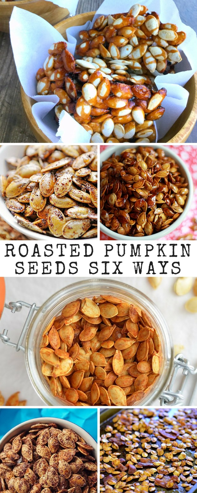 Roasted Pumpkin Seeds 6 Ways