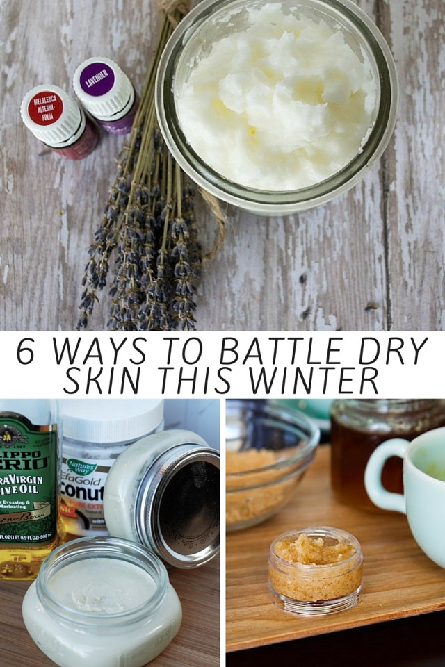 6 Ways To Battle Dry Skin This Winter