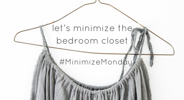 Tips for Minimizing the Bedroom Closet