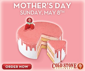 Celebrate Mother's Day with Cake and Ice Cream from Cold Stone Creamery!