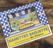 Baking Baguettes with Nanette (or Your Favorite Kid)