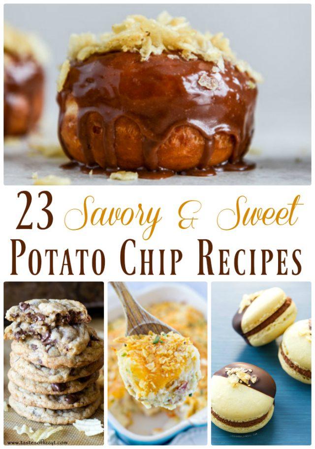 23 Savory & Sweet Potato Chip Recipes