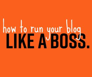 HOW TO RUN YOUR BLOG