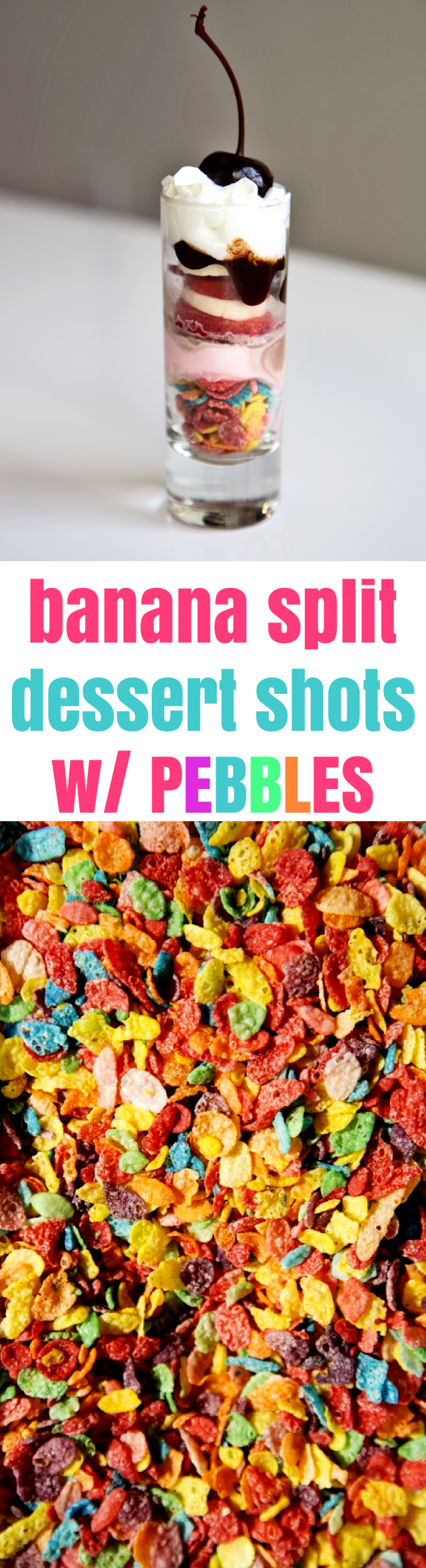 Banana Split Dessert Shots with Fruity Pebbles Recipe - these adorable banana split shots that I created that are small enough to let you indulge your sweet tooth with that perfect Pebbles crunch! These colorful dessert shots are perfect for kid or adult parties and once you try one recipe with Pebbles, you'll be inspired to try more.