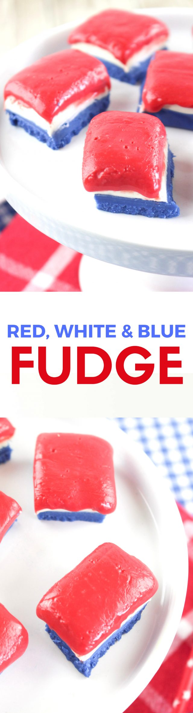 Red, White and Blue Patriotic Fudge Recipe - If you're still deciding on what dessert to make on July 4th, let me recommend this deliciously sweet red, white and blue patriotic fudge!