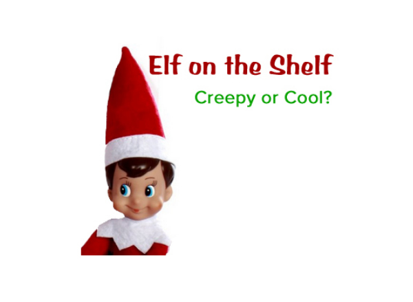 Elf On The Shelf Creepy Or Cool Mom Spark Mom Blogger