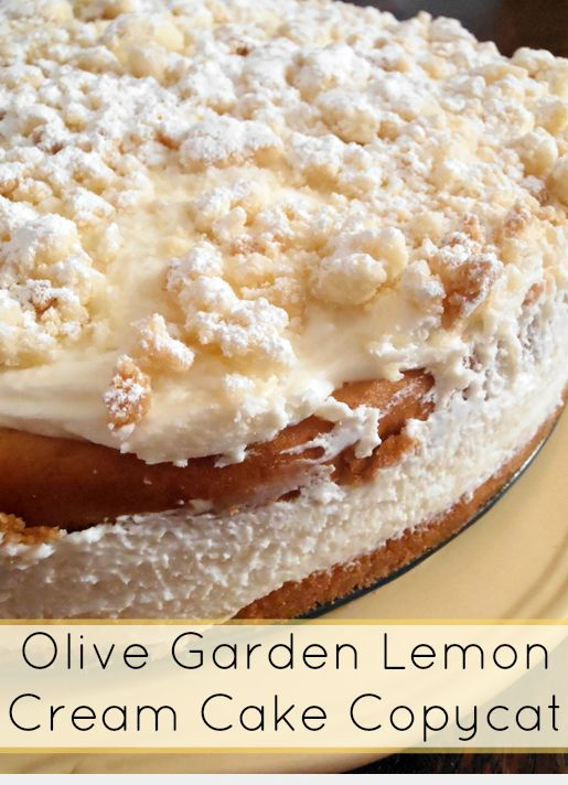 Olive garden lemon cream cake copycat recipe mom spark mom blogger What time does the olive garden close