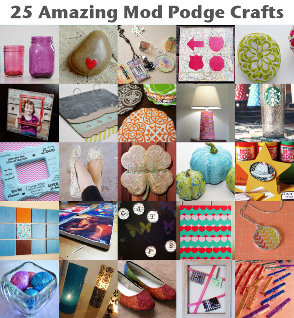 25 amazing mod podge crafts mom spark mom blogger