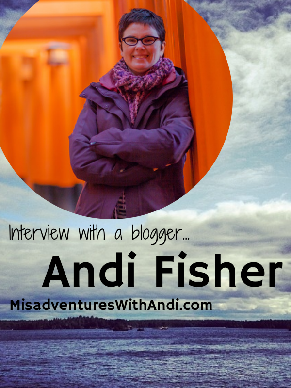 Interview With A Blogger: Andi Fisher, Misadventures With Andi