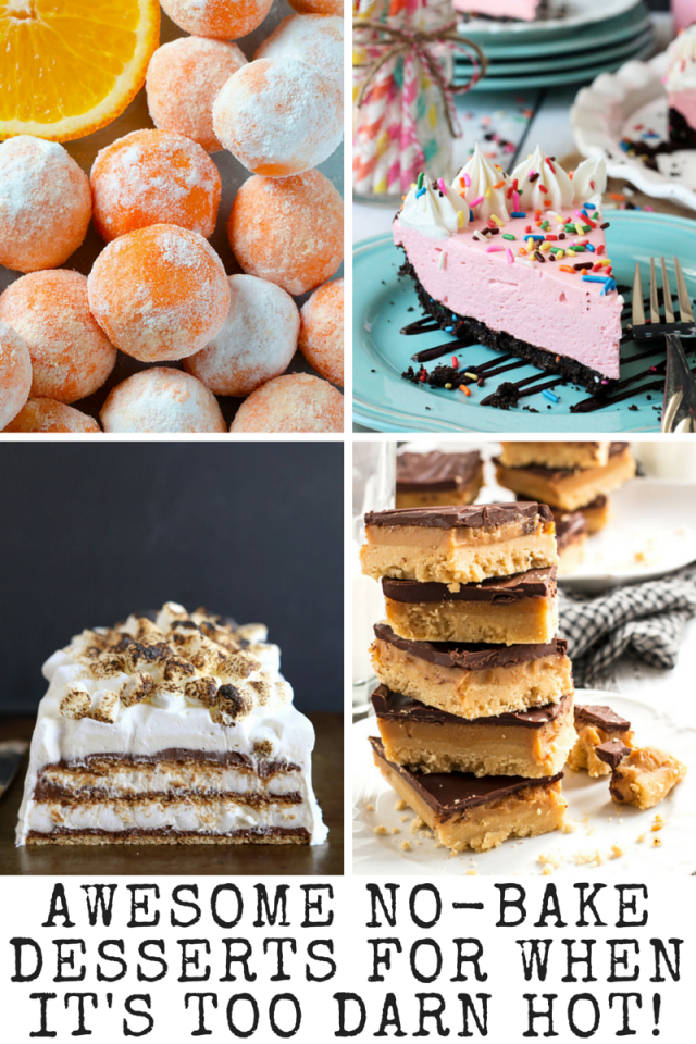 Awesome No-Bake Desserts For When It's Too Darn Hot!