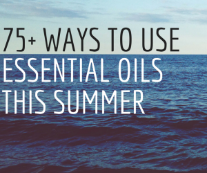 essential oils summer