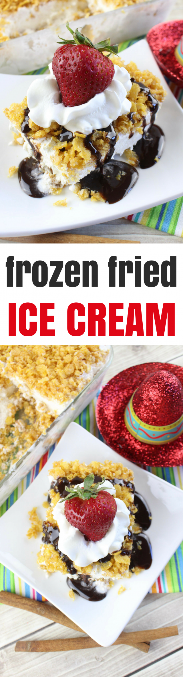 Frozen Fried Ice Cream Cornflake Dessert Recipe It's Cinco de Mayo (the 5th of May) and I want to eat ALL OF THE FOOD. Like today's recipe for Frozen Fried Ice Cream Dessert that includes cornflake cereal and chocolate sauce. YES PLEASE.