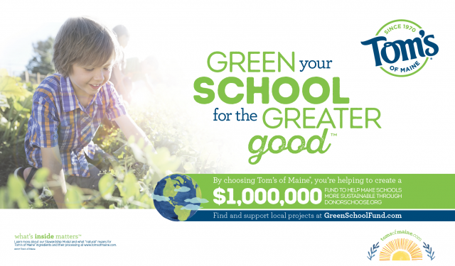 Tom's of Maine Green School Fund Supports Your School